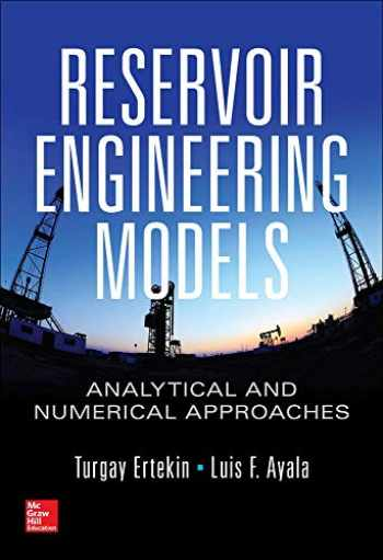9781259585630-1259585638-Reservoir Engineering Models: Analytical and Numerical Approaches