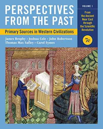 9780393418712-0393418715-Perspectives from the Past: Primary Sources in Western Civilizations