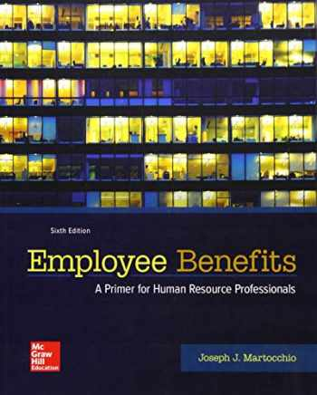 9781259712289-1259712281-Employee Benefits