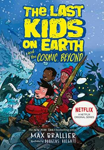 9781405295123-1405295120-The Last Kids on Earth and the Cosmic Beyond