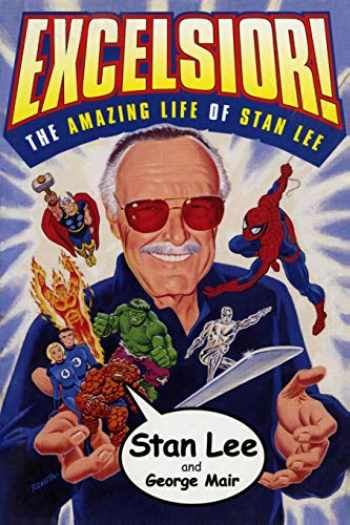 9780684873053-0684873052-Excelsior!: The Amazing Life of Stan Lee
