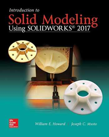 9781259696541-1259696545-Introduction to Solid Modeling Using SolidWorks 2017