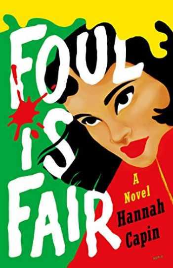 9781250239549-1250239540-Foul is Fair: A Novel