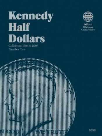 9780307096982-030709698X-Kennedy Half Dollars Folder 1986-2003 (Official Whitman Coin Folder)