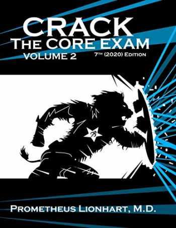 9781673777888-1673777880-Crack the Core Exam - Volume 2 (Crack Crack the Core Exam)