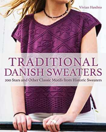 9781570769245-1570769249-Traditional Danish Sweaters: 200 Stars and Other Classic Motifs from Historic Sweaters
