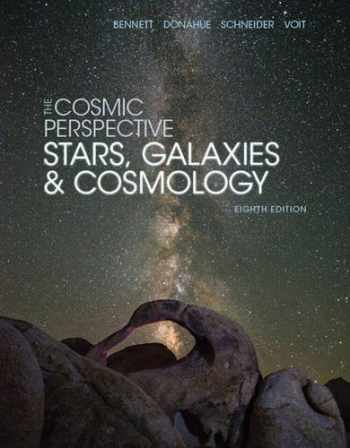 9780134073828-0134073827-The Cosmic Perspective: Stars and Galaxies (8th Edition) (Bennett Science & Math Titles)