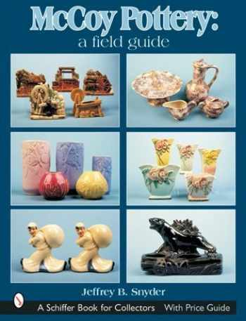 9780764315251-0764315250-McCoy Pottery: A Field Guide: A Field Guide (Schiffer Book for Collectors)