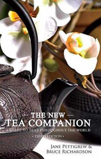 9780983610670-0983610673-The New Tea Companion: A Guide to Teas Throughout the World
