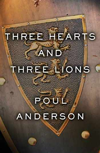 9781504054966-1504054962-Three Hearts and Three Lions