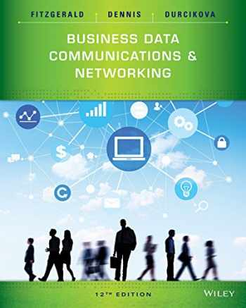 9781118891681-1118891686-Business Data Communications and Networking