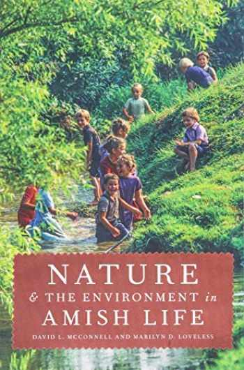 9781421426167-1421426161-Nature and the Environment in Amish Life (Young Center Books in Anabaptist and Pietist Studies)