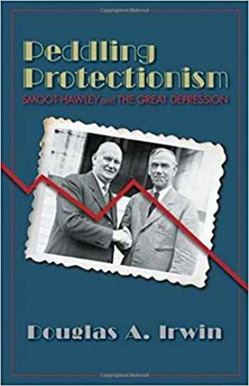 9780691178066-0691178062-Peddling Protectionism: Smoot-Hawley and the Great Depression