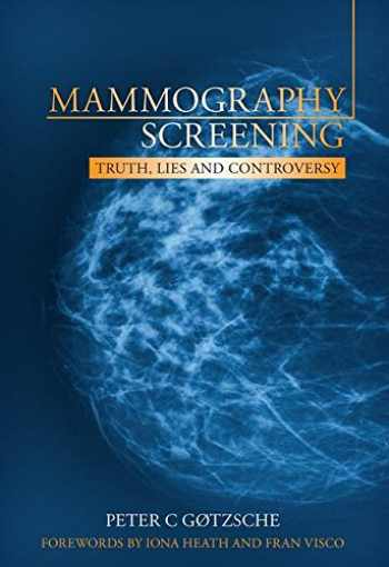 9781846195853-1846195853-Mammography Screening: Truth, Lies and Controversy