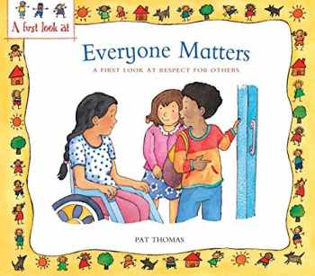 9780764145179-0764145177-Everyone Matters: A First Look at Respect for Others (A First Look at...Series)