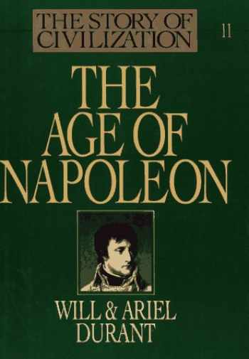 9780671219888-067121988X-The Story of Civilization, Part XI: The Age of Napoleon: A History of European Civilization from 1789 to 1815