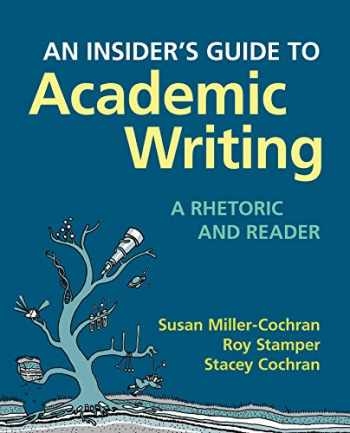 9780312566760-031256676X-An Insider's Guide to Academic Writing: A Rhetoric and Reader