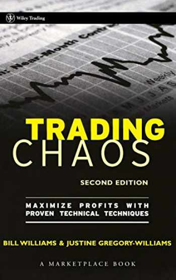 9780471463085-0471463086-Trading Chaos: Maximize Profits with Proven Technical Techniques