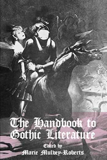 9780814756102-0814756107-The Handbook to Gothic Literature