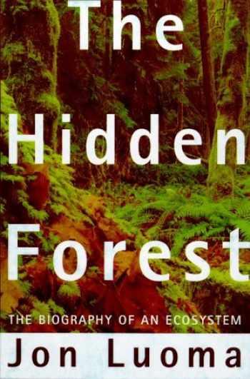9780805014914-0805014918-Hidden Forest : Biography of an Ecosystem