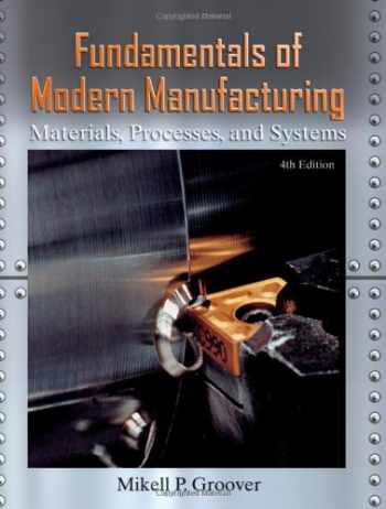 9780470467008-0470467002-Fundamentals of Modern Manufacturing: Materials, Processes, and Systems