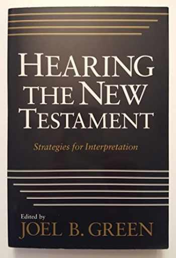 9780853646877-0853646872-Hearing the New Testament: Strategies for Interpretation