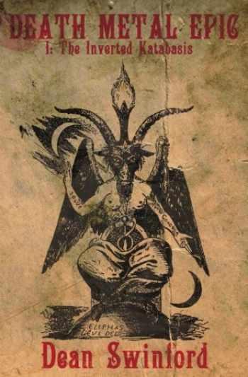 9780988348431-0988348438-Death Metal Epic (Book One: The Inverted Katabasis) (Volume 1)