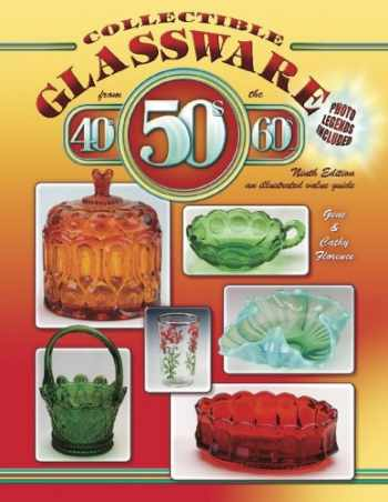 9781574325577-1574325574-Collectible Glassware from the 40s, 50s & 60s