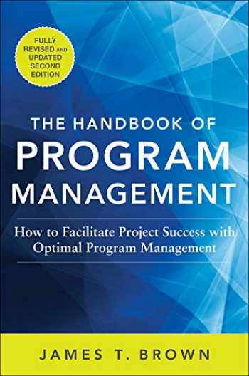 9780071837859-007183785X-The Handbook of Program Management: How to Facilitate Project Success with Optimal Program Management, Second Edition