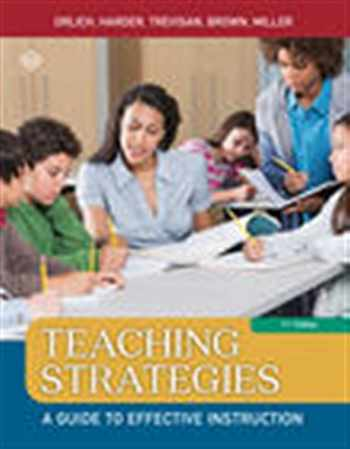9781305960787-1305960785-Teaching Strategies: A Guide to Effective Instruction