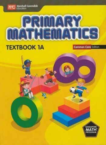9789810198299-9810198299-Primary Mathematics Common Core ED Textbook 1A - Singapore Math
