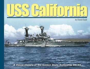 9780977378173-0977378179-USS California: A Visual History of the Golden State Battleship Bb-44 (Visual History Series HC)