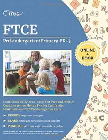 9781635305906-163530590X-FTCE Prekindergarten/Primary PK-3 Exam Study Guide 2020-2021: Test Prep and Practice Questions for the Florida Teacher Certification Examinations - FTCE Prekindergarten Exam