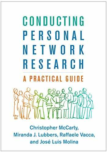 9781462538386-146253838X-Conducting Personal Network Research: A Practical Guide (Methodology in the Social Sciences)