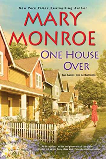 9781496716125-1496716124-One House Over (The Neighbors Series)