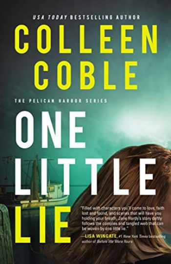 9780785228462-0785228462-One Little Lie (The Pelican Harbor Series)