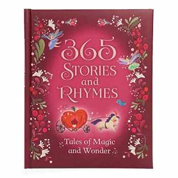 9781680524093-1680524097-365 Stories and Rhymes: Tales of Magic and Wonder