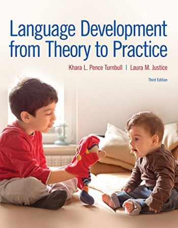 9780134170428-0134170423-Language Development From Theory to Practice
