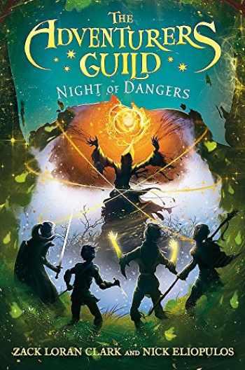 9781484788615-1484788613-The Adventurers Guild: Night of Dangers (The Adventurers Guild, 3)