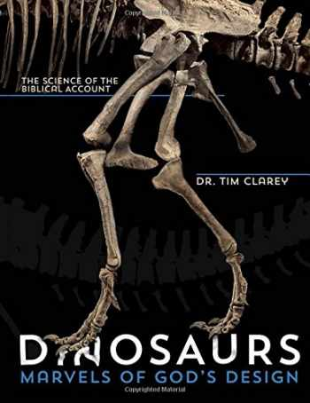 9780890519042-0890519048-Dinosaurs: Marvels of God's Design - The Science of the Biblical Account