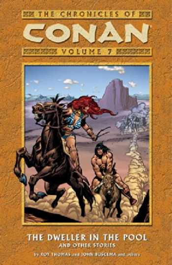 9781593073008-1593073003-The Chronicles of Conan, Vol. 7: The Dweller in the Pool and Other Stories