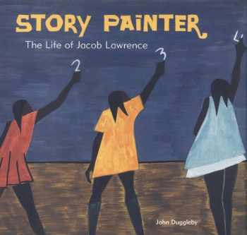 9780811820820-0811820823-Story Painter: The Life of Jacob Lawrence