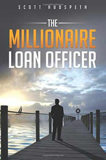 9781977882202-197788220X-The Millionaire Loan Officer