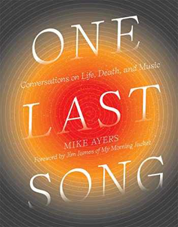 9781419738203-1419738208-One Last Song: Conversations on Life, Death, and Music