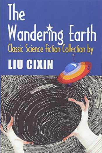9781489502858-1489502858-The Wandering Earth: Classic Science Fiction Collection