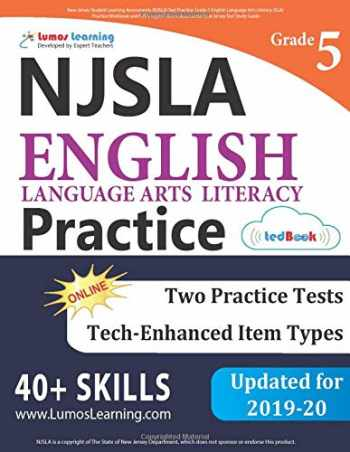 9781689670036-1689670037-New Jersey Student Learning Assessments (NJSLA) Test Practice: Grade 5 English Language Arts Literacy (ELA) Practice Workbook and Full-length Online Assessments: New Jersey Test Study Guide