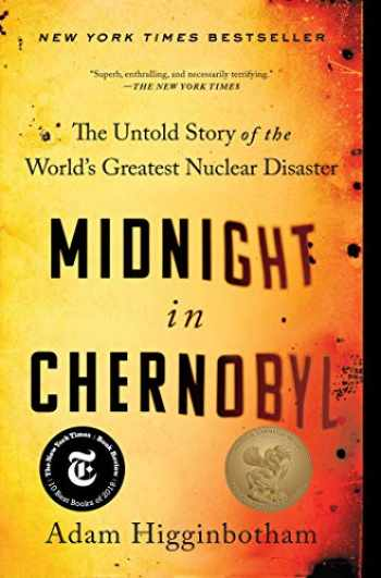 9781501134630-1501134639-Midnight in Chernobyl: The Untold Story of the World's Greatest Nuclear Disaster