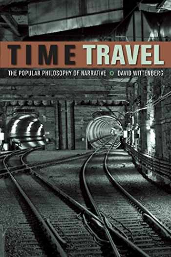 9780823249978-0823249972-Time Travel: The Popular Philosophy of Narrative
