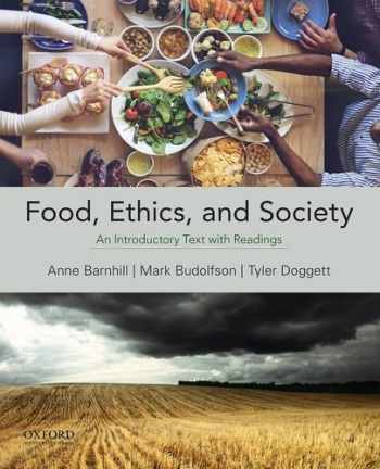 9780199321742-0199321744-Food, Ethics, and Society: An Introductory Text with Readings
