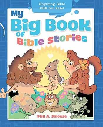 9781641235488-1641235489-My Big Book of Bible Stories: Rhyming Bible Fun for Kids